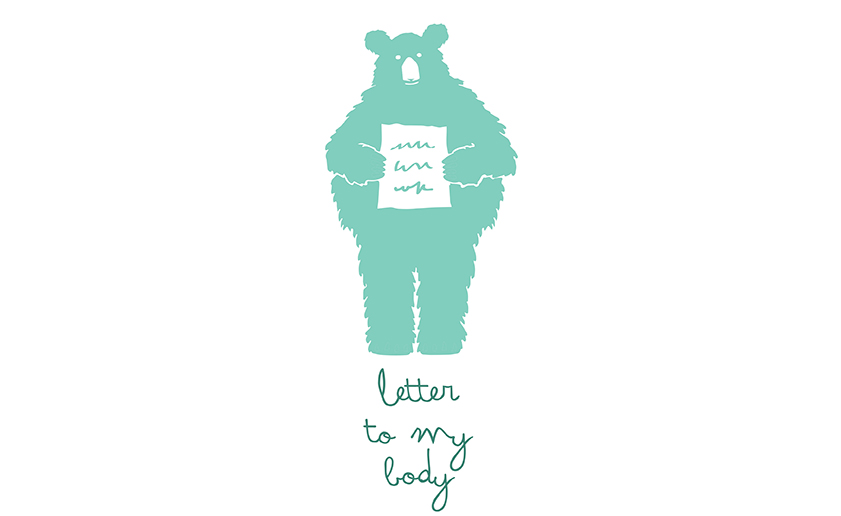 Write a letter to your body …